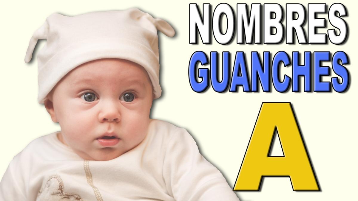 Vídeo con nombres guanches que comienzan por la letra A