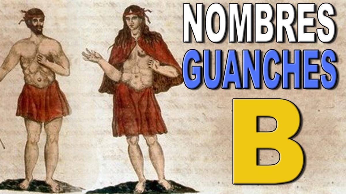 Vídeo con nombres guanches que comienzan por la letra B