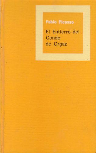 El entierro del Conde Orgaz por Pablo Picasso