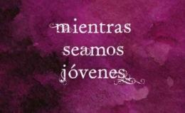"""""""Mientras seamos jóvenes"""", una buena novela de José LuisCorrea"""