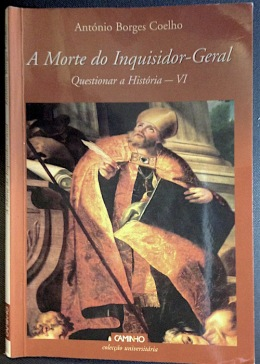 """""""La muerte del Inquisidor General"""", un excepcional relato de António BorgesCoelho"""